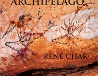 The Word as Archipelago  |  René Char (tr. Robert Baker)