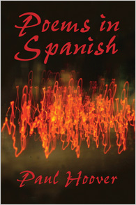 Poems in Spanish  |  Paul Hoover