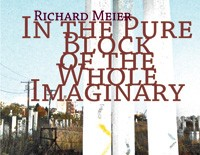 In the Pure Block of the Whole Imaginary  |  Richard Meier