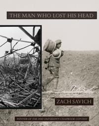The Man Who Lost His Head Zach Savich