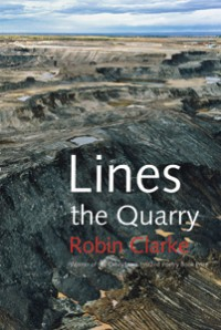 Lines the Quarry  |  Robin Clarke