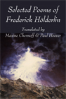 Selected Poems of Friedrich Hölderlin  |  translated by Maxine Chernoff & Paul Hoover