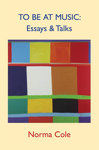 To Be At Music Essays  Talksnorma Cole  Omnidawn