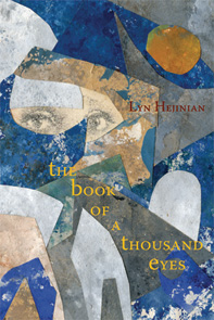 The Book of a Thousand Eyes, Lyn Hejinian